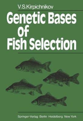 Genetic Bases Of Fish Selection